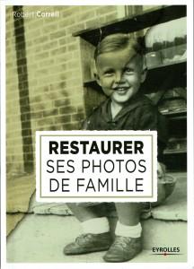 livre restaurer ses photos de famille